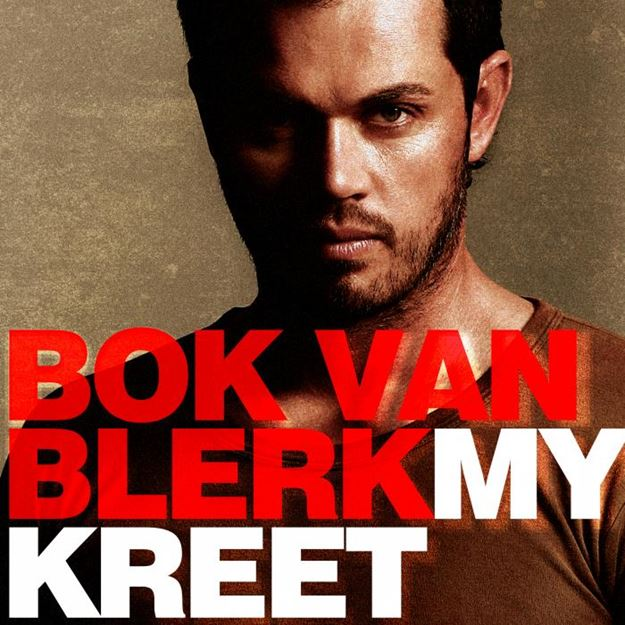 Picture of Bok Van Blerk - My Kreet